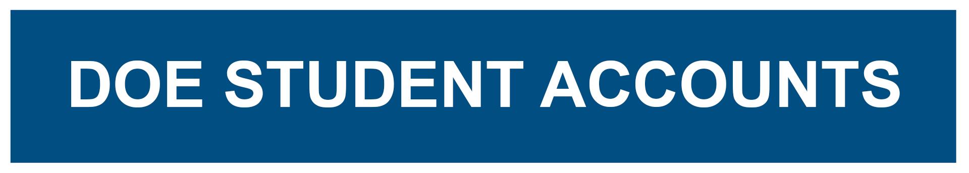 DOE Student Accounts