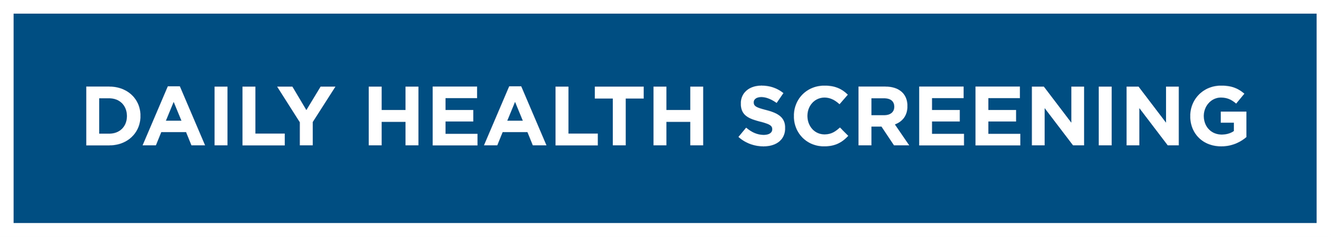 Daily Health Screening button