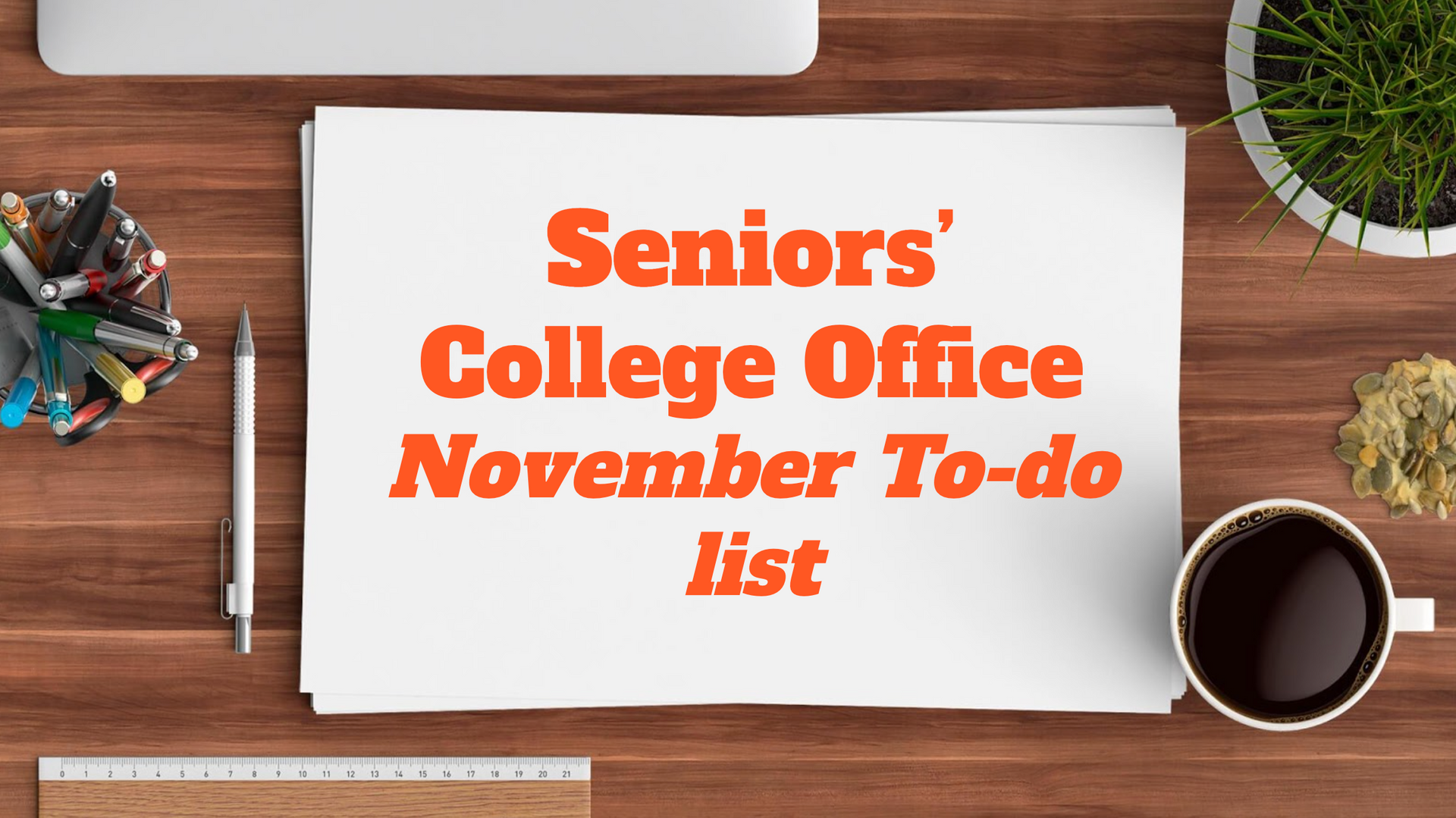 Senior's November College To-Do List