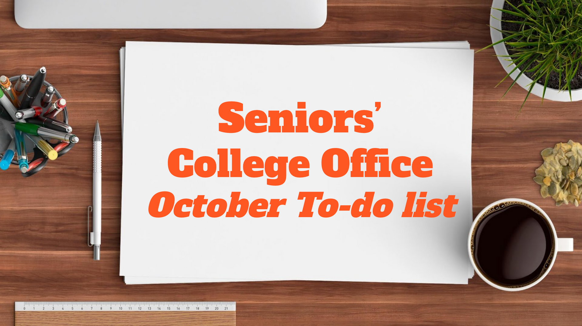 Senior's October College To-Do List