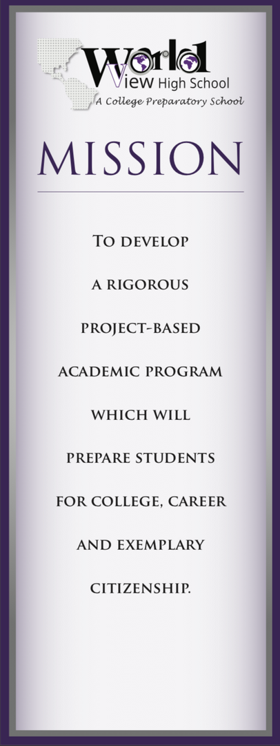 Mission: develop a rigorous project-based academic program which will prepare students forcollege, career andexemplary citizenship.