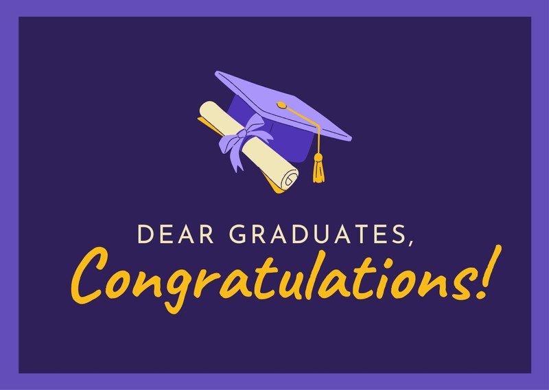 Dear Graduates, Congratulations