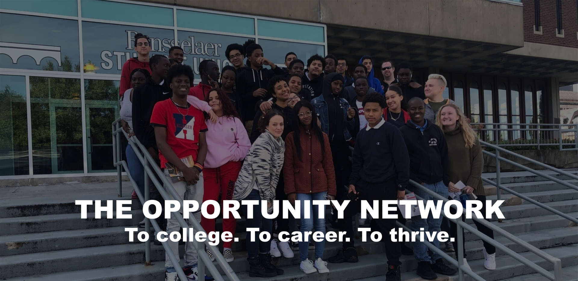 The Opportunity Network - to college, to career, to thrive