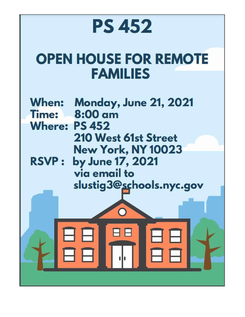 Open House Monday June 21, 2021. Email Slustig3@schools.nyc.gov
