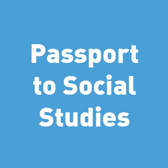 Passport to Social Studies