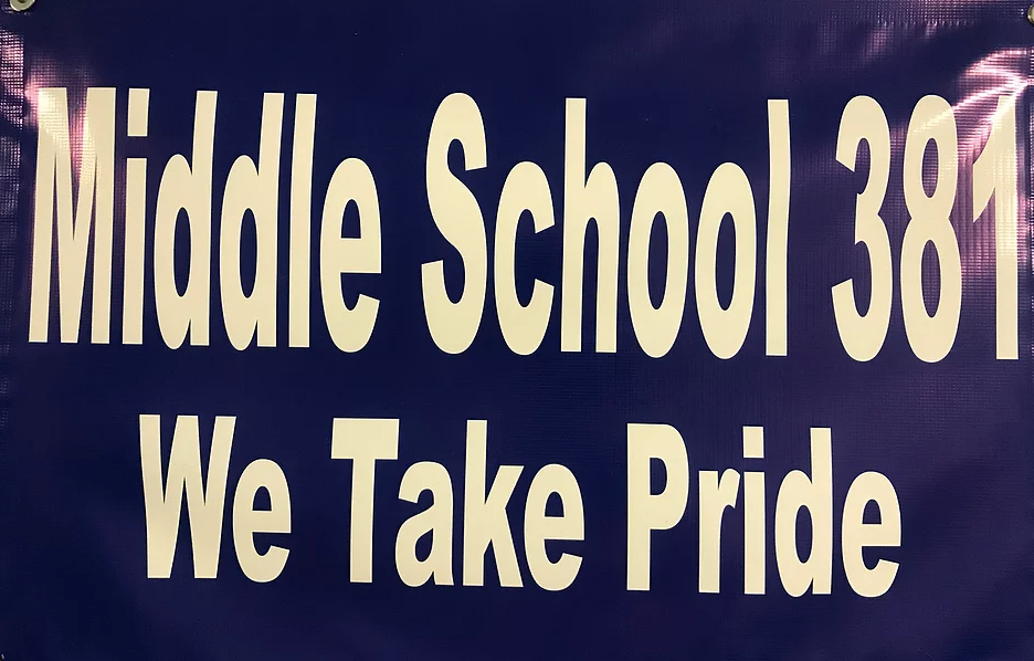 Middle School 381 We Take Pride Banner