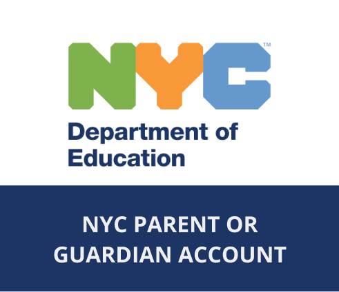 NYC Schools Parent or Guardian Account