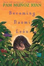 Becoming Naiomi Leon by Pam Muñoz Ryan