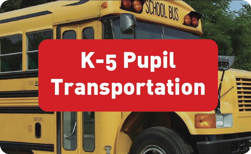 K-5 Pupil Transportation