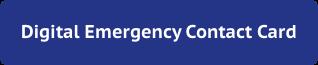Digital Emergency Contact Card