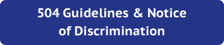 504 Guidelines & Notice of Discrimination
