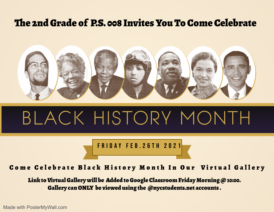 The 2nd Grade of P.S. 8 Invites You to Come Celebrate Black History Month