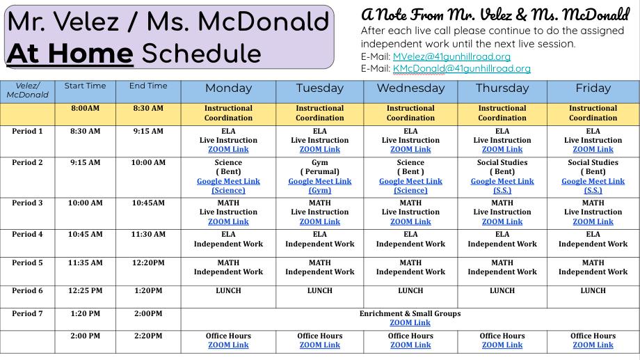 Mr. Velez/Ms. McDonald At Home Schedule