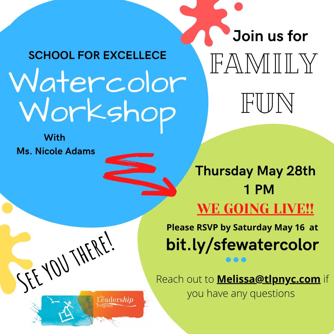 S.F.E. Watercolor Workshop Flyer