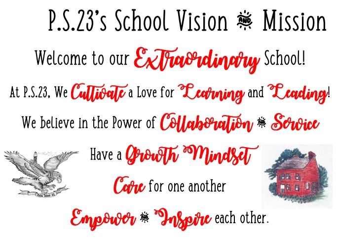 PS 23's School Vision and Mission Statement.