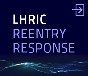 LHRIC Reentry Response