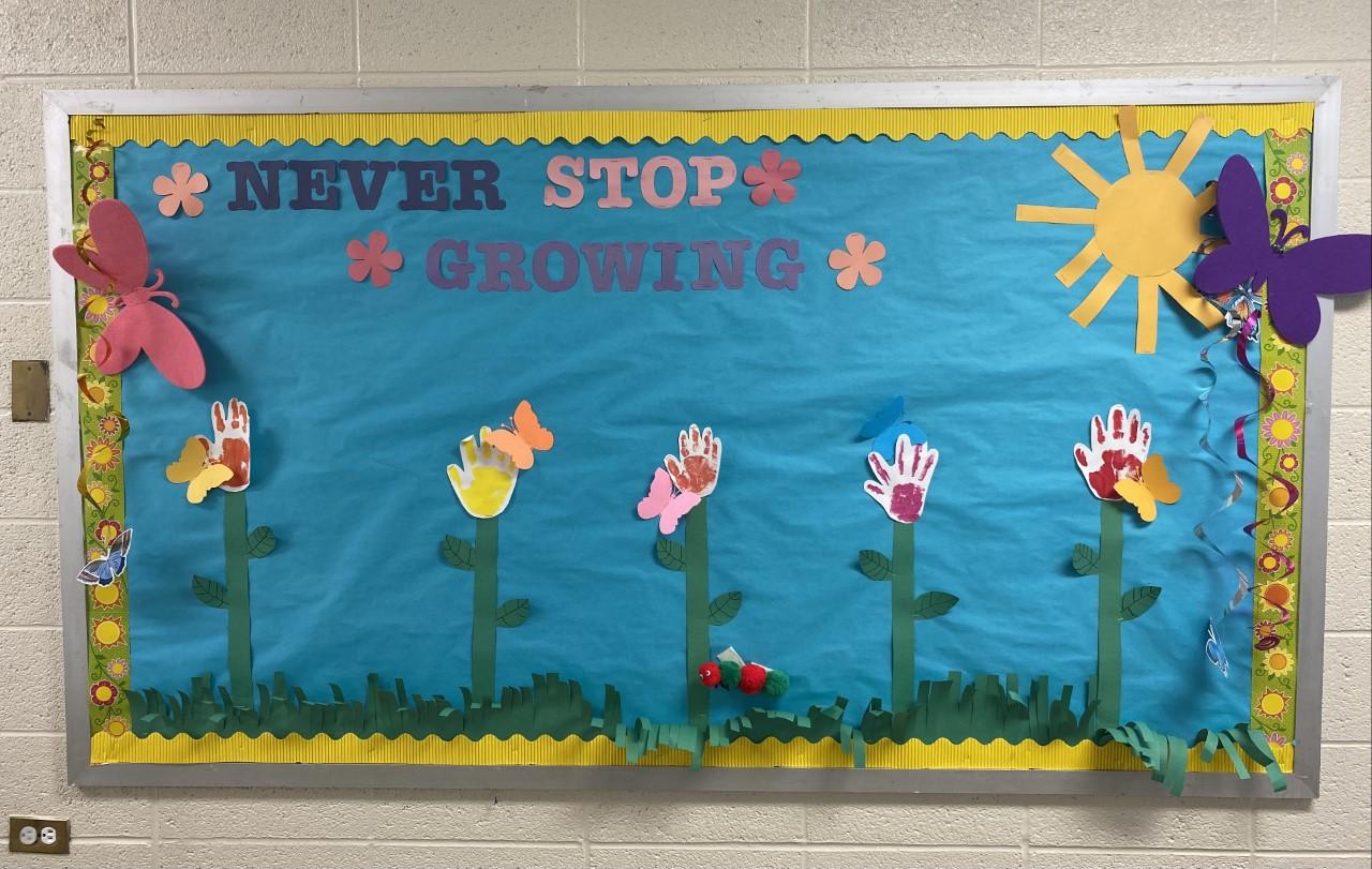 Never Stop Growing Bulletin Board.