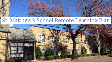 St. Matt's School Remote learning plan