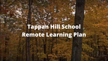 Tappan Hill Remote Learning