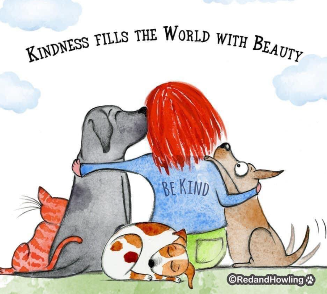 Kindness fills the world with beauty