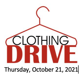 Clothing Drive Thursday, 10/21